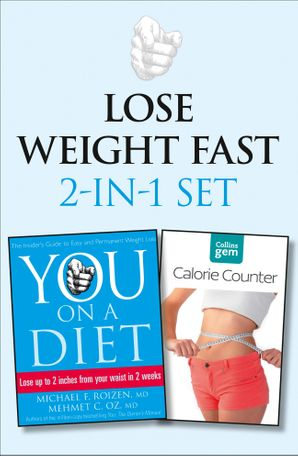 You: On a Diet plus Collins GEM Calorie Counter Set eBook  by Michael F. Roizen, M.D.