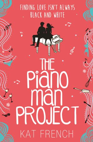 The Piano Man Project Paperback  by Kat French