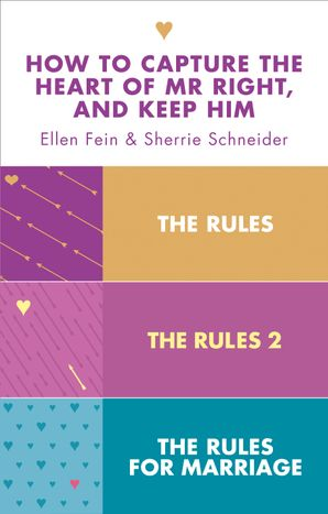 The Rules 3-in-1 Collection: The Rules, The Rules 2 and The Rules for Marriage eBook  by Ellen Fein