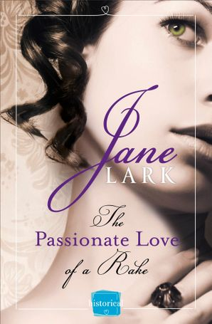 The Passionate Love of a Rake (The Marlow Family Secrets, Book 2) Paperback  by Jane Lark