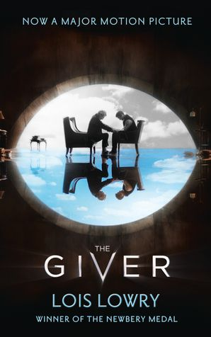 The Giver (The Giver Quartet) Paperback Film tie-in edition by Lois Lowry