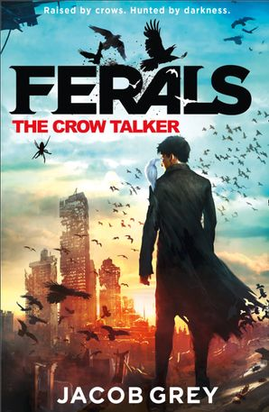 The Crow Talker Paperback  by Jacob Grey