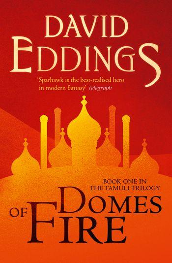 Domes of Fire - David Eddings