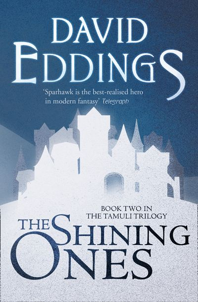The Shining Ones - David Eddings