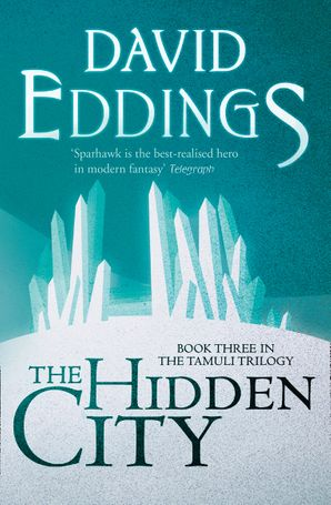 The Hidden City Paperback  by David Eddings