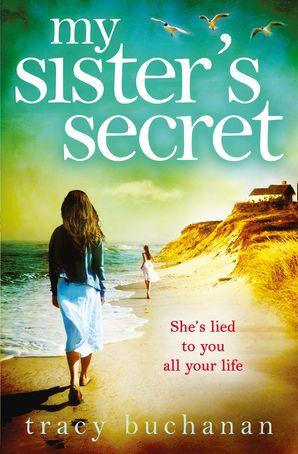 My Sister's Secret Paperback  by Tracy Buchanan