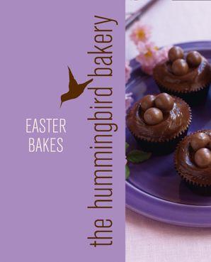 Hummingbird Bakery Easter Bakes eBook  by Tarek Malouf