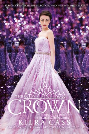The Crown (The Selection, Book 5) Paperback  by Kiera Cass