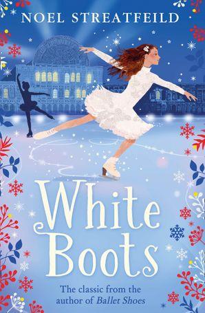 White Boots Paperback  by Noel Streatfeild