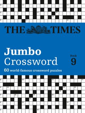 The Times 2 Jumbo Crossword Book 9: 60 world-famous crossword puzzles from The Times2 Paperback  by John Grimshaw