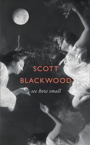 Hardcover  by Scott Blackwood