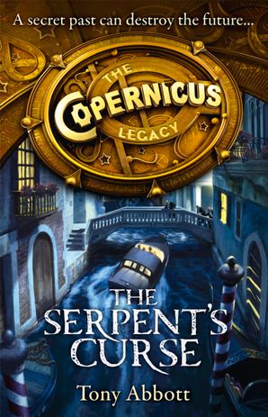 The Serpent's Curse (The Copernicus Legacy, Book 2)
