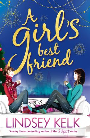 A Girl's Best Friend Paperback  by Lindsey Kelk