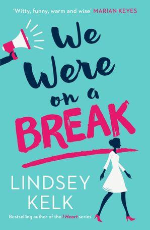 We Were On a Break Paperback  by