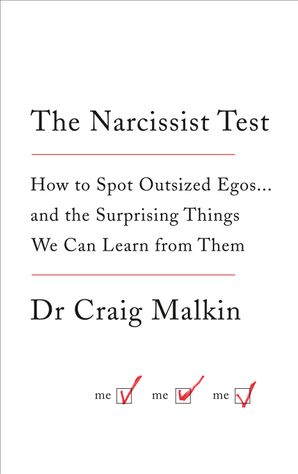 The Narcissist Test Paperback  by Dr. Craig Malkin