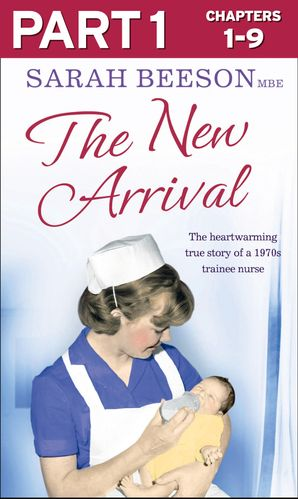 The New Arrival: Part 1 of 3 eBook  by Sarah Beeson