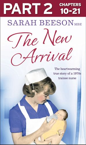 The New Arrival: Part 2 of 3 eBook  by Sarah Beeson