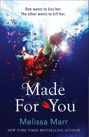 Made For You Paperback  by Melissa Marr