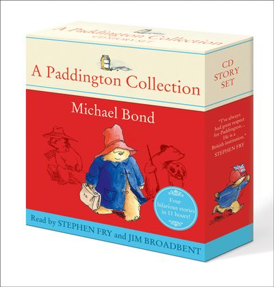 A Paddington Collection - MIchael Bond, Read by Stephen Fry and Jim Broadbent