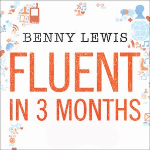 Fluent in 3 Months  Unabridged edition by No Author