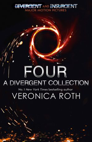 Four: A Divergent Collection Paperback  by
