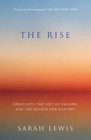 The Rise Paperback  by Sarah Lewis