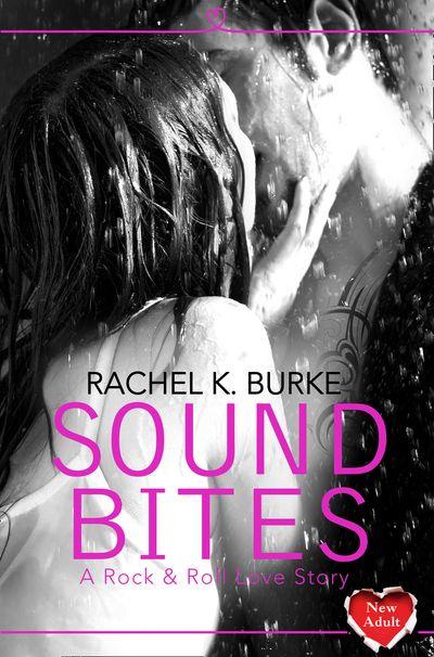 Sound Bites - Rachel K Burke