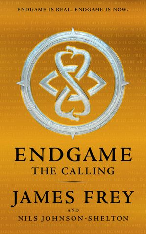 The Calling (Endgame, Book 1) Hardcover  by James Frey