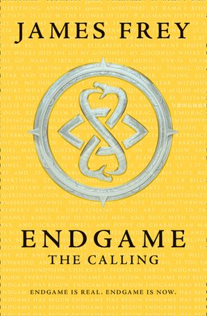 The Calling (Endgame, Book 1) Paperback  by