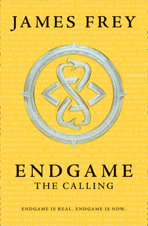 The Calling (Endgame, Book 1) eBook  by James Frey