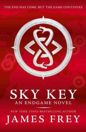 Sky Key (Endgame, Book 2) eBook  by James Frey