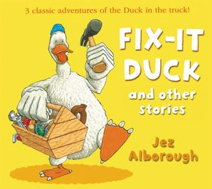Fix-it Duck and Other Stories Paperback  by Jez Alborough