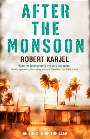 After the Monsoon Paperback  by Robert Karjel