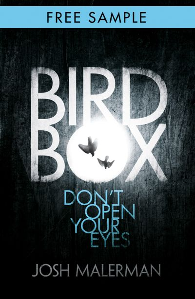 Bird Box: free sampler (chapter 1) - Josh Malerman
