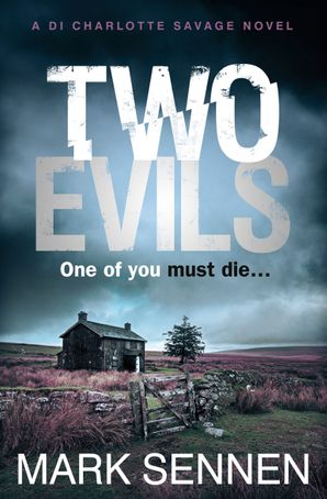 Two Evils Paperback  by Mark Sennen
