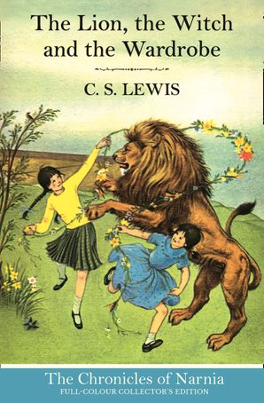 The Lion, the Witch and the Wardrobe (The Chronicles of Narnia, Book 2) Hardcover  by Clive Staples Lewis