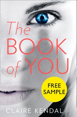 The Book of You: Free Sampler eBook  by Claire Kendal