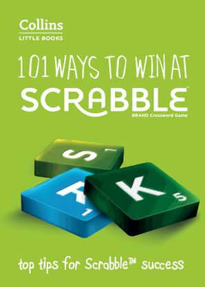 101-ways-to-win-at-scrabble-top-tips-for-scrabble-success-collins-little-books