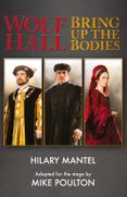 Wolf Hall & Bring Up the Bodies: RSC Stage Adaptation – Revised Edition