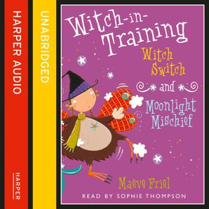 Witch Switch / Moonlight Mischief (Witch-in-Training)