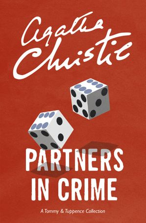 Partners in Crime: A Tommy & Tuppence Collection Paperback  by Agatha Christie