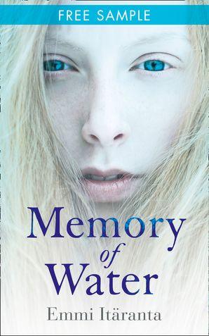 Memory of Water: free sampler eBook  by Emmi Itäranta