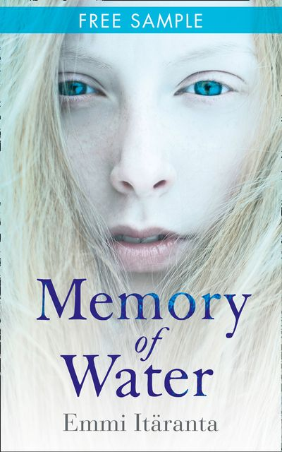 Memory of Water: free sampler - Emmi Itäranta