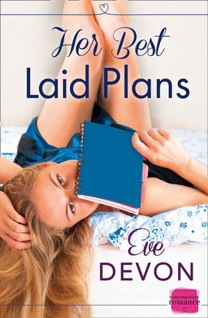 Her Best Laid Plans Paperback  by Eve Devon