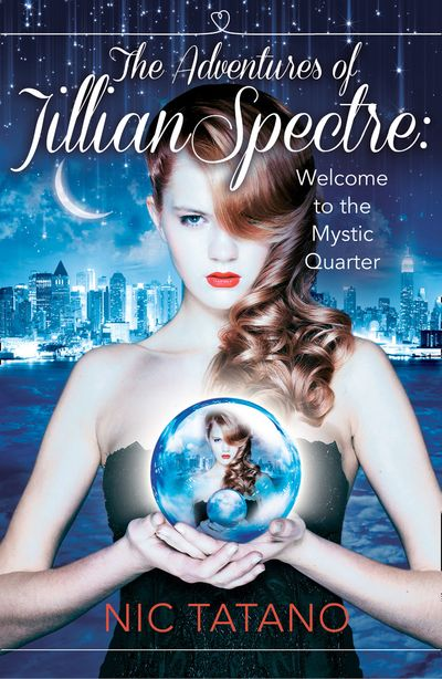 The Adventures of Jillian Spectre - Nic Tatano