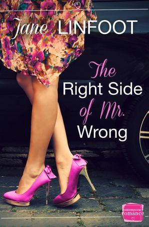 The Right Side of Mr Wrong Paperback  by Jane Linfoot