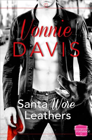 Santa Wore Leathers (Wild Heat, Book 1) Paperback  by Vonnie Davis
