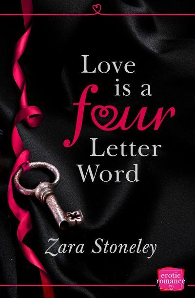 Love is a 4 Letter Word - Zara Stoneley