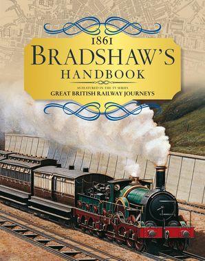 Bradshaw's Handbook Hardcover  by George Bradshaw