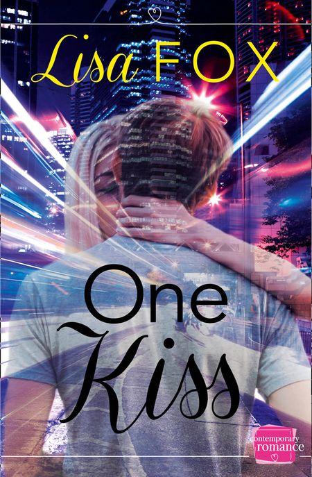 One Kiss: HarperImpulse Contemporary Romance (A Novella) - Lisa Fox